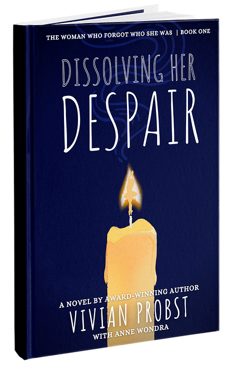 Dissolving Her Despair, by Vivian Probst, now available on Amazon.com