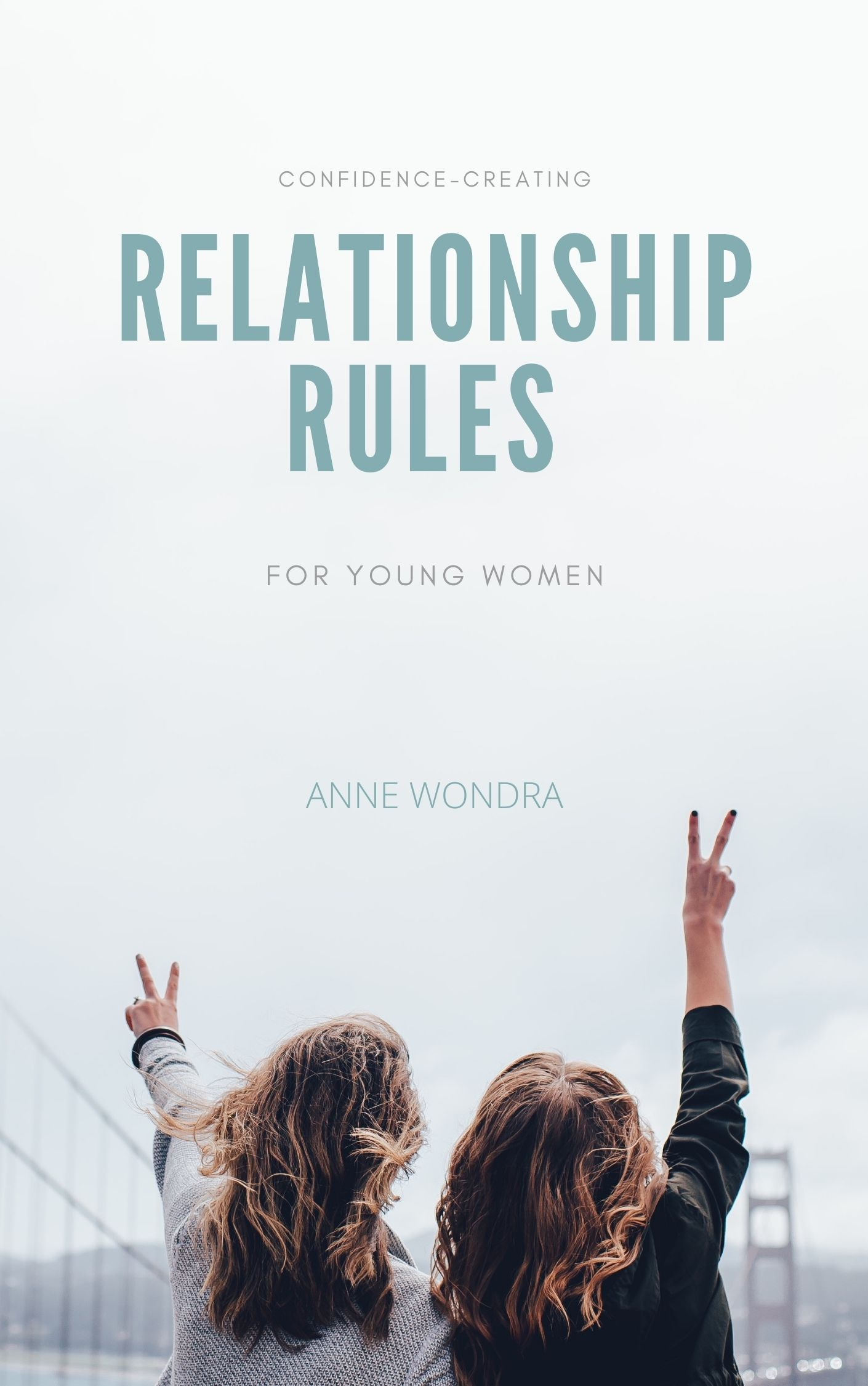 Relationship Rules: Confidence creating for young women