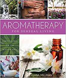 Aromatherapy for Sensual Living http://thesensualliving.com/the-book/